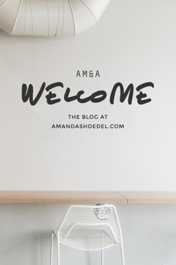 A Big Warm Welcome / The Blog at Amandaschoedel.com