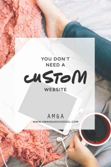 4 signs a custom website isn't right for you