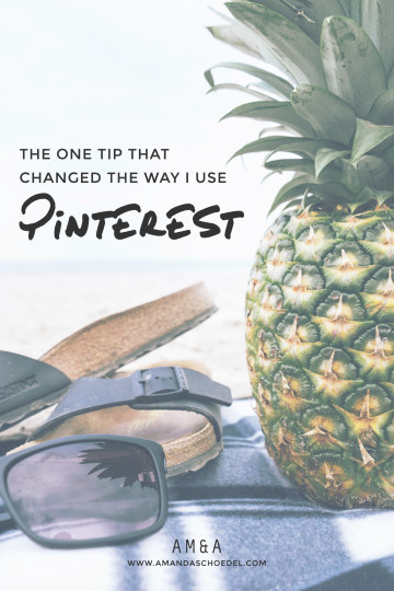 The one tip that changed the way I use Pinterest