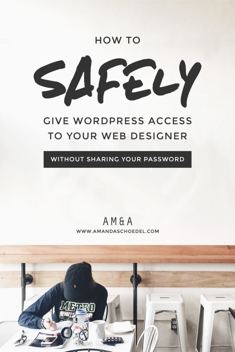 How to safely give WordPress access to your web designer without sharing your username or password // You don't have to share your personal login information to give access to WordPress website. Learn how to set up a temporary account for your web designer, web developer, virtual assistant, SEO, or other web professional. Pin this for later!